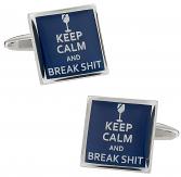 Keep Calm Break Shit Cufflinks