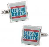 Let's Do Shots Cufflinks